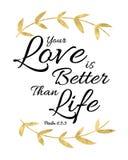 Votre amour est meilleur que la vie Photo libre de droits