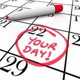 Votre jour exprime des vacances de vacances cerclées par date spéciale de calendrier Photographie stock