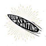 Votre vague attend - citation inspirée à l'intérieur du panneau de ressac Images stock