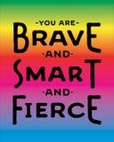 Vous êtes courageux et futé et féroce Photographie stock libre de droits