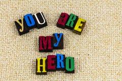 Vous êtes mon impression typographique d'intégrité de héros Photographie stock