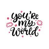 Vous êtes mon monde Lettrage écrit par main, d'isolement sur le blanc Images stock