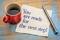 Vous êtes prêt pour la prochaine étape ! photos stock