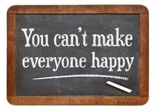 Vous ne pouvez pas rendre chacun heureux Image libre de droits