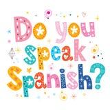 Vous parlez le texte décoratif espagnol de lettrage Image libre de droits