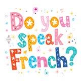 Vous parlez le texte décoratif français de lettrage Photo stock