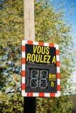 Vous Roulez A - Ihr GeschwindigkeitsFahrzeuggeschwindigkeits-Detektor Sig Lizenzfreie Stockfotos