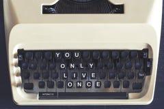 Vous seulement message de motivation de Live Once Image stock