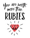 Vous valez plus que des rubis Photo libre de droits