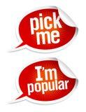 Wählen Sie mich I `m populäre Aufkleber aus. stock abbildung