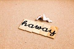 Wörter auf dem Sand haway Lizenzfreie Stockbilder