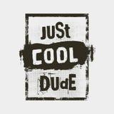 Właśnie chłodno facet Motywaci wycena inspirujący typografii grunge koszulkę lub plakat drukuje pojęcie ilustracji