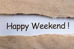 Waiting for the End of the Week. Torn letter and wish Happy Weekend.  Stock Image