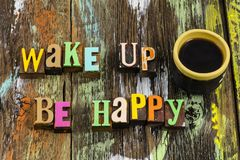 Free Wake Up Be Happy Good Morning Coffee Cup Love Stock Photos - 160258903