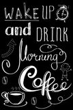 Wake up and drink morning coffee , hand drawn lettering Royalty Free Stock Photos