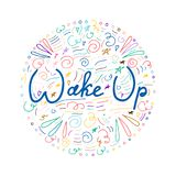 Wake up hand lettering. Vector typography poster Royalty Free Stock Photo