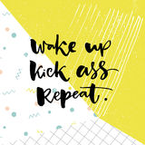 Wake up, kick ass, repeat. Inspiration saying for motivational posters and t-shirt. Black quote on green and white pop. Texture Stock Photos