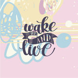 Wake Up and Live. Morning Inspirational Quote Stock Photos