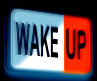 Wake Up Sign Awake and Rise. Wake Up Sign Means Awake and Rise Stock Photography