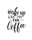 Wake up and smell coffee black and white hand written lettering Stock Photography