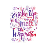 Wake up and smell the inspiration. Vintage hand lettering. Motivational quotes Royalty Free Stock Photography