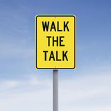 Walk the Talk. A conceptual sign indicating an idiomatic expression Royalty Free Stock Photos