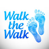 Walk the walk message sign illustration design Royalty Free Stock Photography