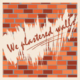 The wall of bricks with the words We trowel wall. Royalty Free Stock Image