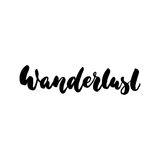 Wanderlust - hand drawn lettering quote isolated on the white background. Fun brush ink inscription for photo overlays Stock Photography