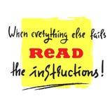 Wanneer al het andere gelezen ontbreekt de eenvoudige instructies - inspireer en motieven citeer Druk voor inspirational affiche, vector illustratie