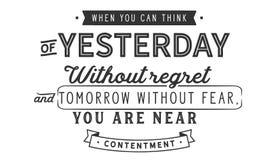 Wanneer u aan yesterday zonder spijt en morgen zonder vrees kunt denken, bent u dichtbij tevredenheid royalty-vrije illustratie