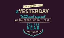 Wanneer u aan yesterday zonder spijt en morgen zonder vrees kunt denken, bent u dichtbij tevredenheid vector illustratie