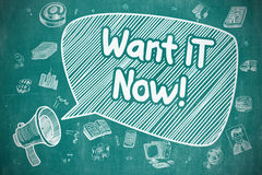 Want IT Now - Cartoon Illustration on Blue Chalkboard. Royalty Free Stock Image