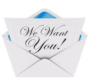 We Want You Invitation Letter Envelope Need Your Participation J. We Need You words on a letter or invitation in an envelope opening to encourage you to Royalty Free Stock Images