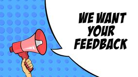 We want your feed ack message. Review and rating. We want your feedback message. Review and star rating. Ranking product system. Pop art style. Isolated flat royalty free illustration