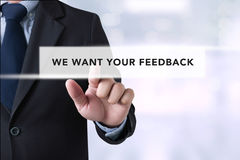 WE WANT YOUR FEEDBACK Concept Royalty Free Stock Image