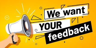 We want your feedback. Customer feedbacks survey opinion service, megaphone in hand promotion banner vector illustration