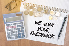 WE WANT YOUR FEEDBACK Royalty Free Stock Images