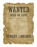 Wanted dead or alive. Poster Dead or alive, old paper structure Stock Photo