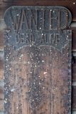 Wanted Dead or alive Board. An empty board for postings marked Wanted - Dead or Alive Stock Images
