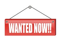 Wanted now. Annauncement of wanted worker now Royalty Free Illustration