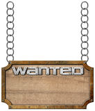 Wanted - Wood and Metal Sign with Chain Stock Photos