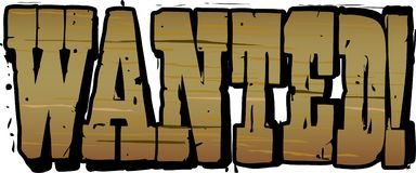 Wanted Wooden Lettering. Illustration of Wanted Wooden Lettering Royalty Free Stock Photos