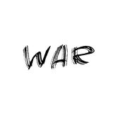 War. Ink hand drawn lettering. Modern dry brush typography. Grunge vector illustration. Royalty Free Stock Photo