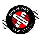 This Is War rubber stamp Stock Image
