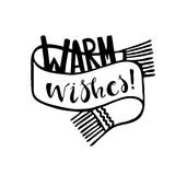 Warm wishes!. Warm wishes lettering. Christmas and Happy New Year greeting card template. Black and white vector illustration Stock Photos