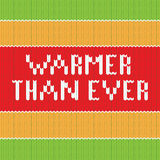 Warmer than ever. Knitted lettering. Royalty Free Stock Photography