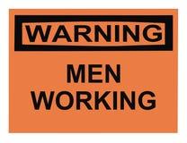 Warnende Männer, die Zeichen Arbeits sind Stockfoto