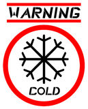 Warning cold sign. Design of warning cold sign Stock Photography