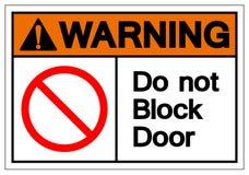Warning Do Not Block Door Symbol Sign, Vector Illustration, Isolate On White Background Label. EPS10 vector illustration